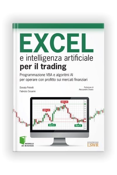 Book Excel and Artificial Intelligence for Trading Petrelli Donata Fabrizio Cesarini LSWR Publishing