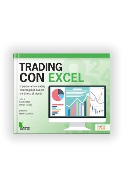 Book Trading with Excel Petrelli Donata Fabrizio Cesarini LSWR Publishing